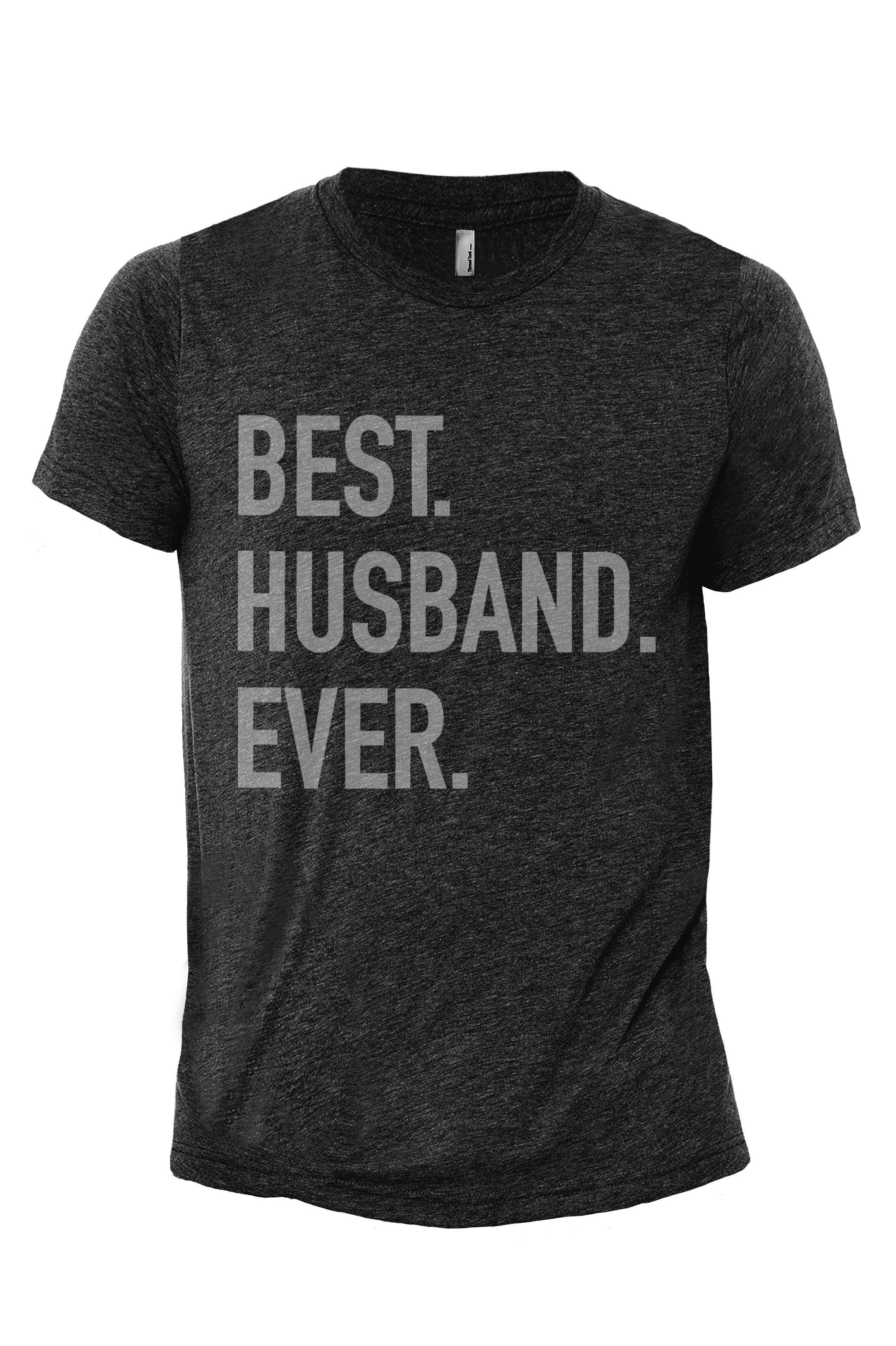 Best Husband Ever Heather Grey Printed Graphic Men's Crew T-Shirt Tee