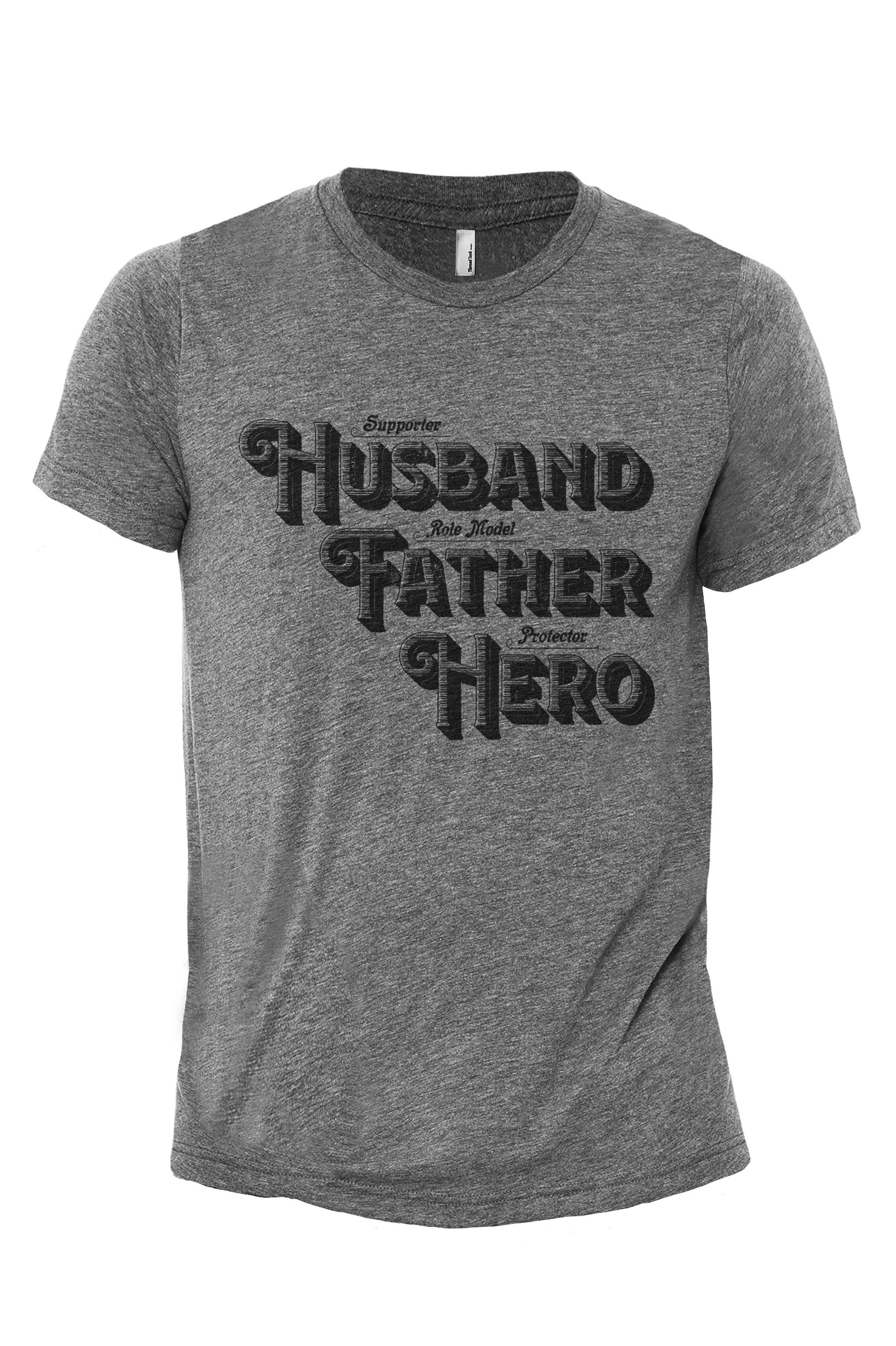 Husband Father Hero Heather Grey Printed Graphic Men's Crew T-Shirt Tee