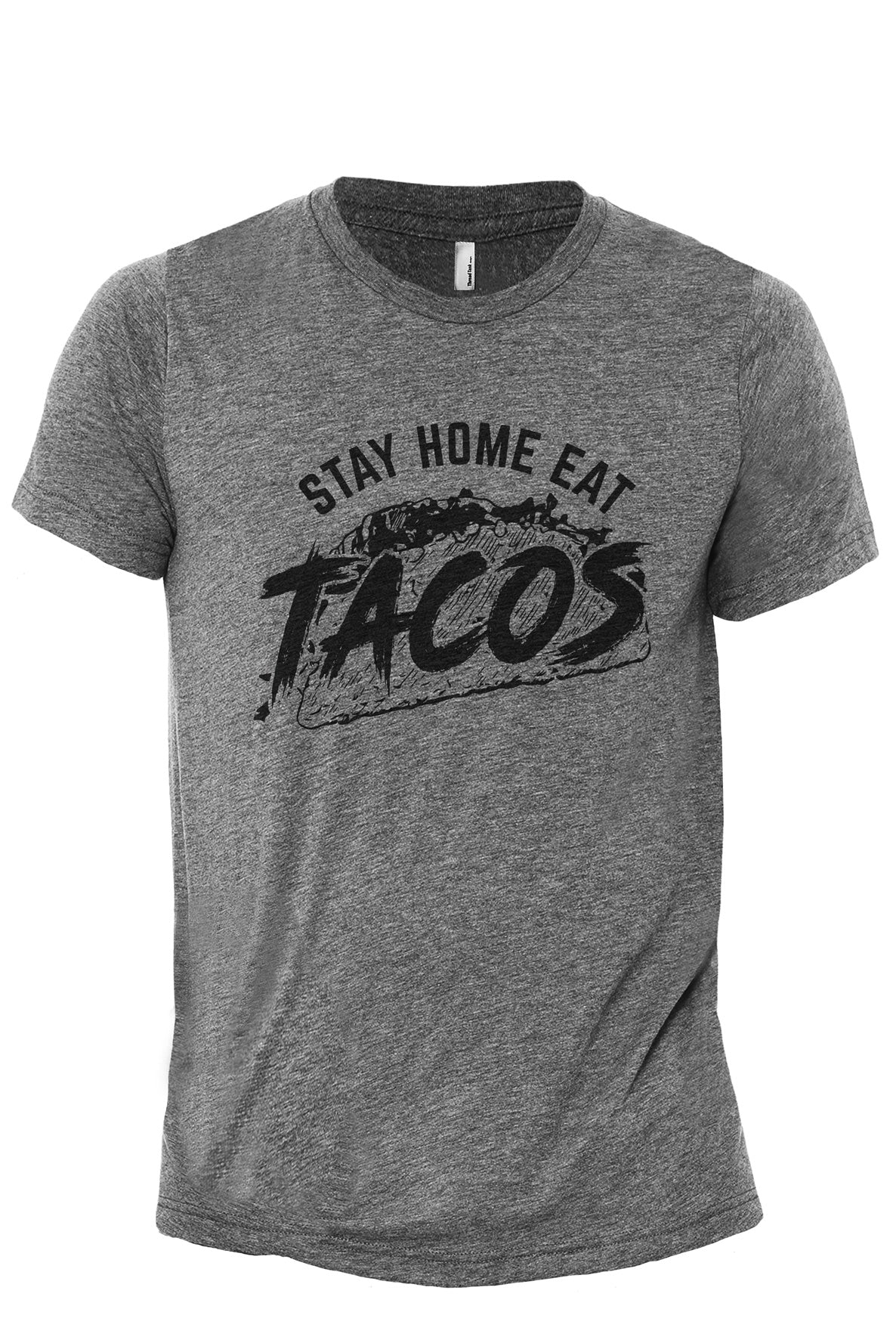 Stay Home Eat Taco Heather Grey Printed Graphic Men's Crew T-Shirt Tee