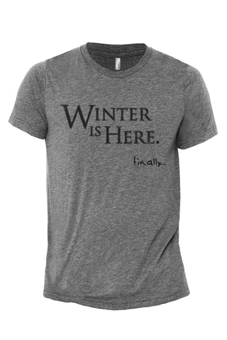 Winter Is Here Heather Grey Printed Graphic Crew T-Shirt Tee