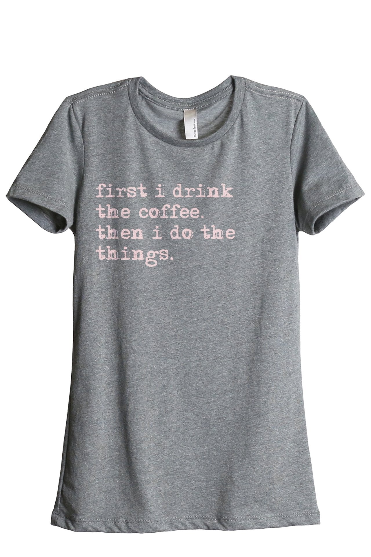 First Drink Coffee Do Things - Thread Tank | Stories You Can Wear | T-Shirts, Tank Tops and Sweatshirts