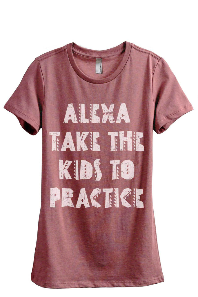 Alexa Take The Kids To Practice Women's Relaxed Crewneck T-Shirt Top Tee Heather Rouge