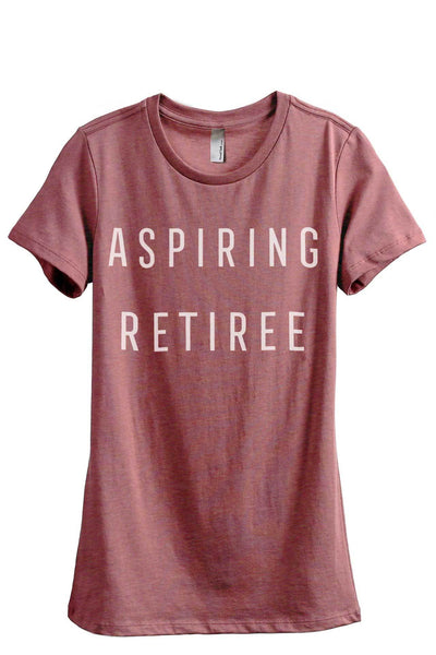 Aspiring Retiree Women Heather Rouge Relaxed Crew T-Shirt Tee Top