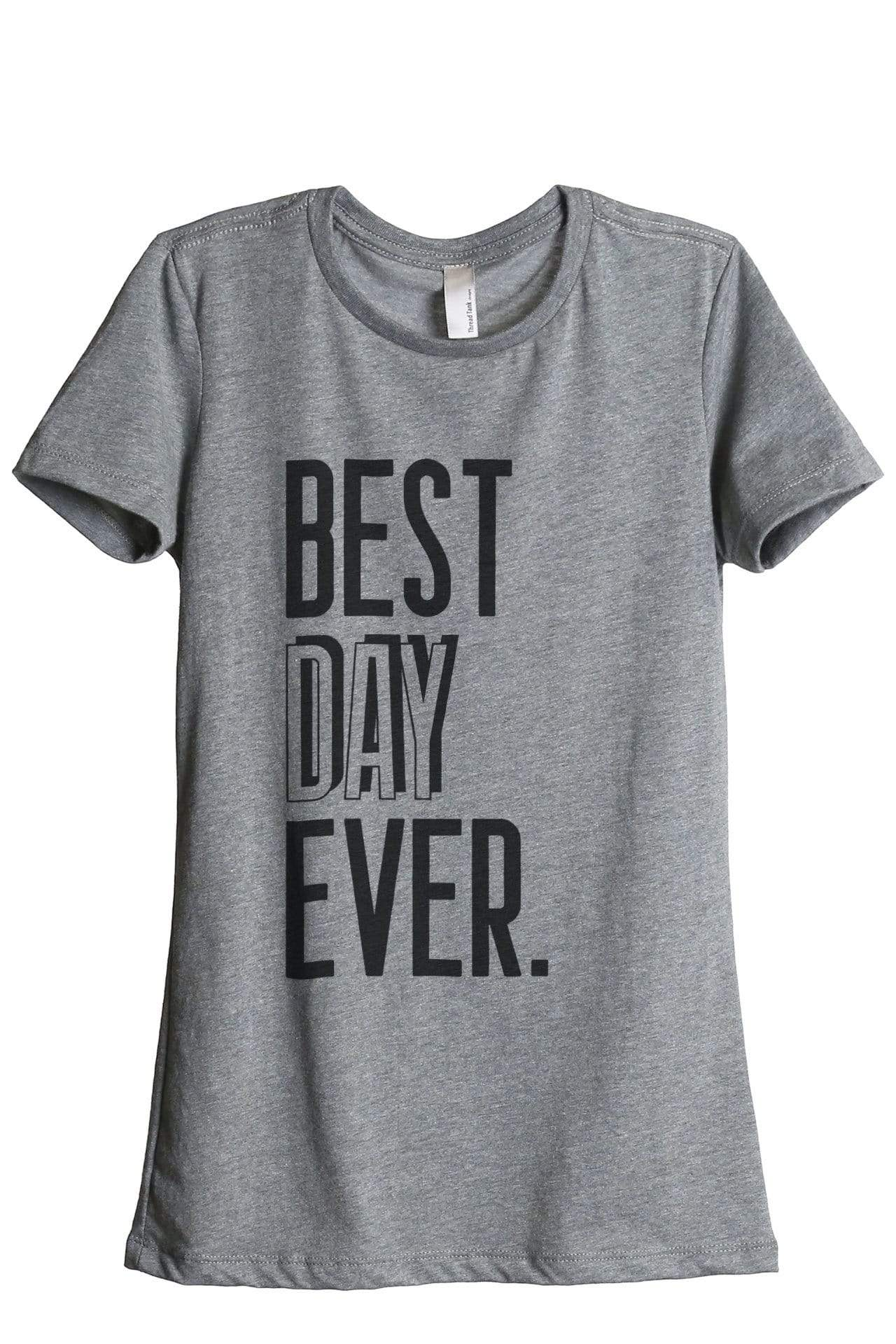 Best Day Ever - Thread Tank | Stories You Can Wear | T-Shirts, Tank Tops and Sweatshirts