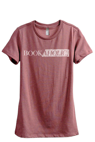 Bookaholic Women's Relaxed Crewneck T-Shirt Top Tee Heather Rouge