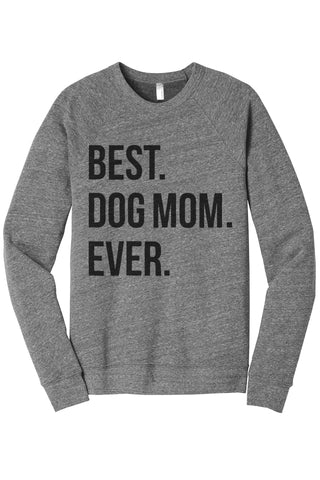 Best Dog Mom Ever Women's Cozy Fleece Longsleeves Sweater Heather Grey FRONT