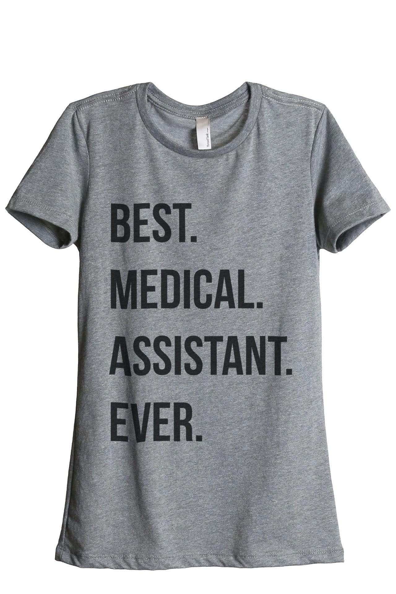 Best Medical Assistant Ever - Thread Tank | Stories You Can Wear | T-Shirts, Tank Tops and Sweatshirts