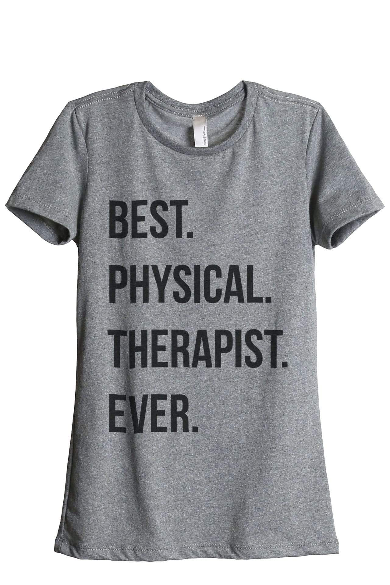 Best Physical Therapist Ever - Thread Tank | Stories You Can Wear | T-Shirts, Tank Tops and Sweatshirts