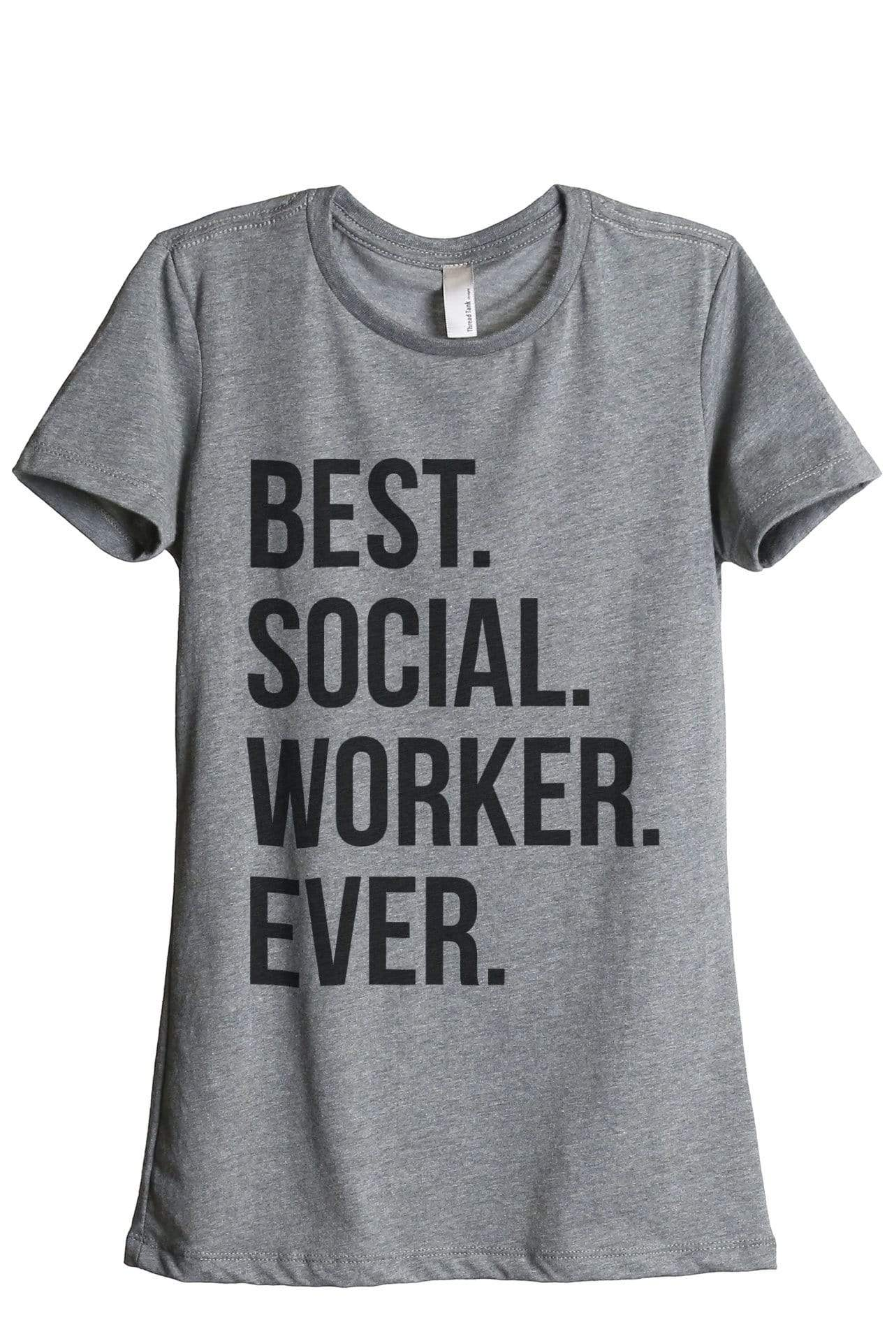 Best Social Worker Ever - Thread Tank | Stories You Can Wear | T-Shirts, Tank Tops and Sweatshirts