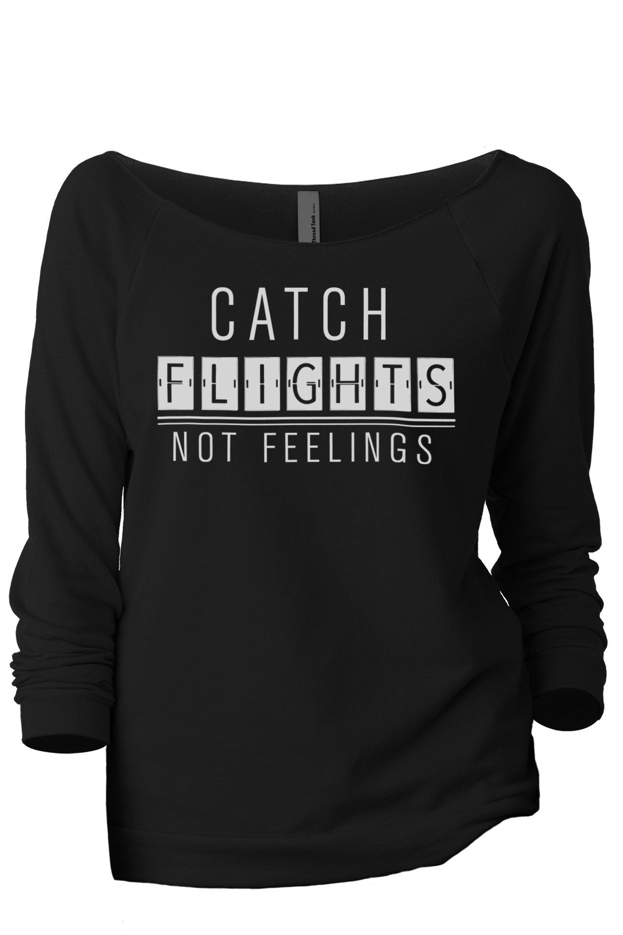 Catch Flights Not Feelings Women's Graphic Printed Lightweight Slouchy 3/4 Sleeves Sweatshirt Sport Grey