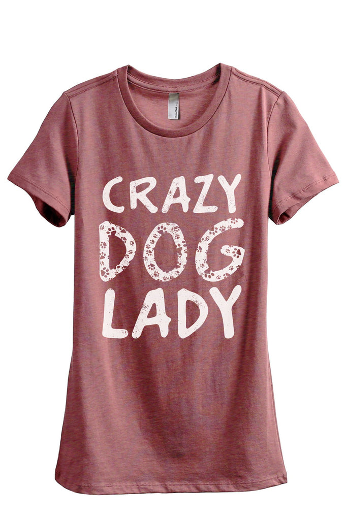 Crazy Dog Lady Women's Relaxed Crewneck T-Shirt Top Tee Heather Rouge