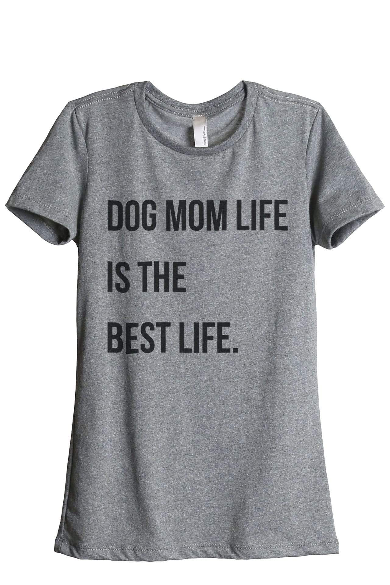 Dog Mom Life Is The Best Life - Thread Tank | Stories You Can Wear | T-Shirts, Tank Tops and Sweatshirts