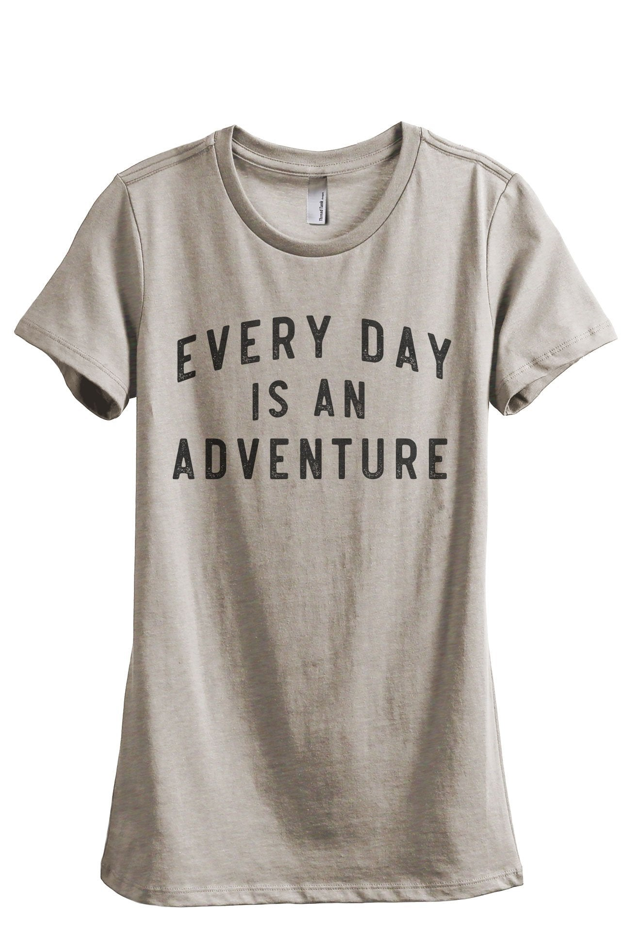 Everyday Is An Adventure Women's Relaxed Crewneck T-Shirt Top Tee Heather Tan