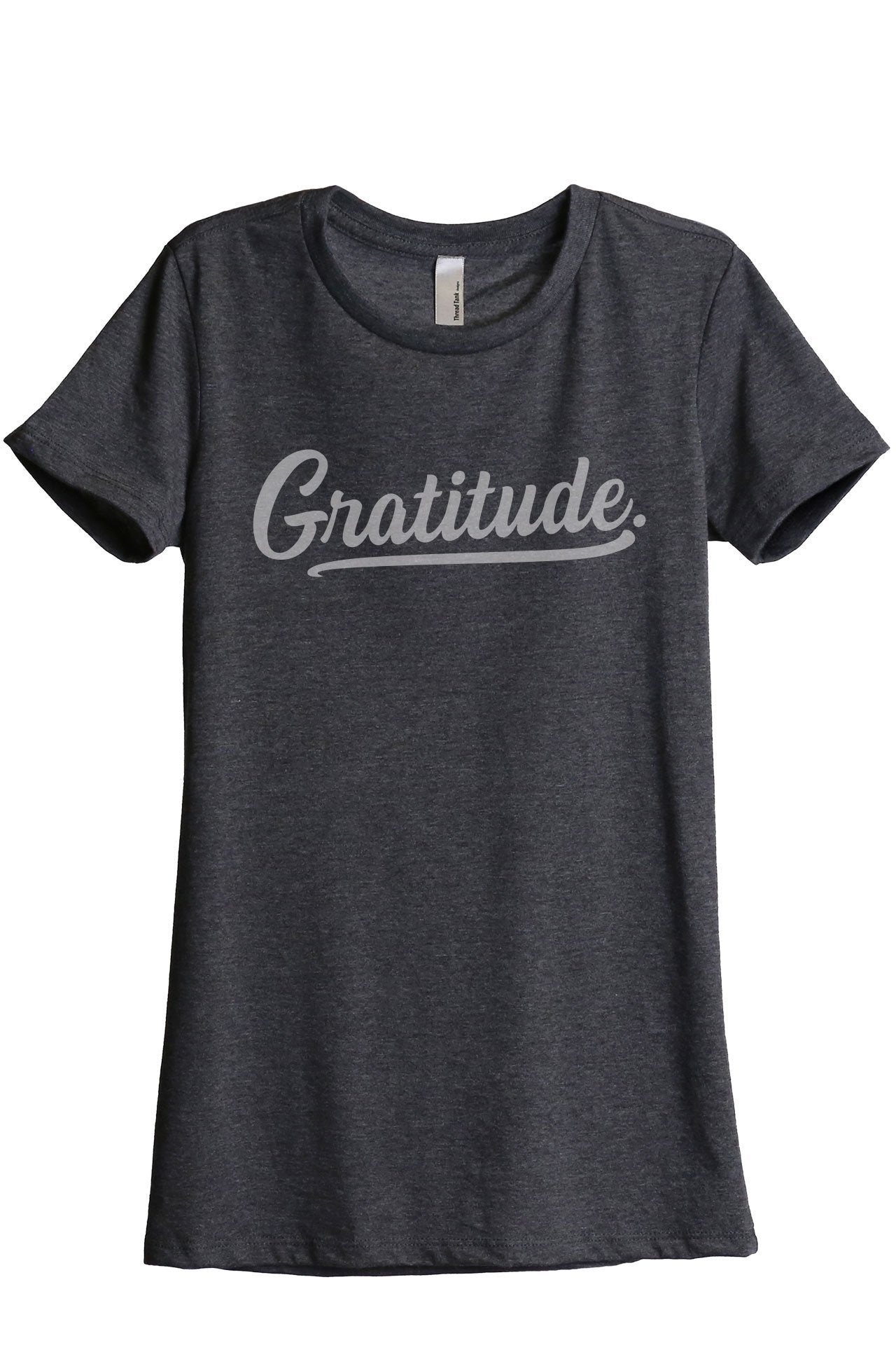 Gratitude Women's Relaxed Crewneck T-Shirt Top Tee Charcoal Grey
