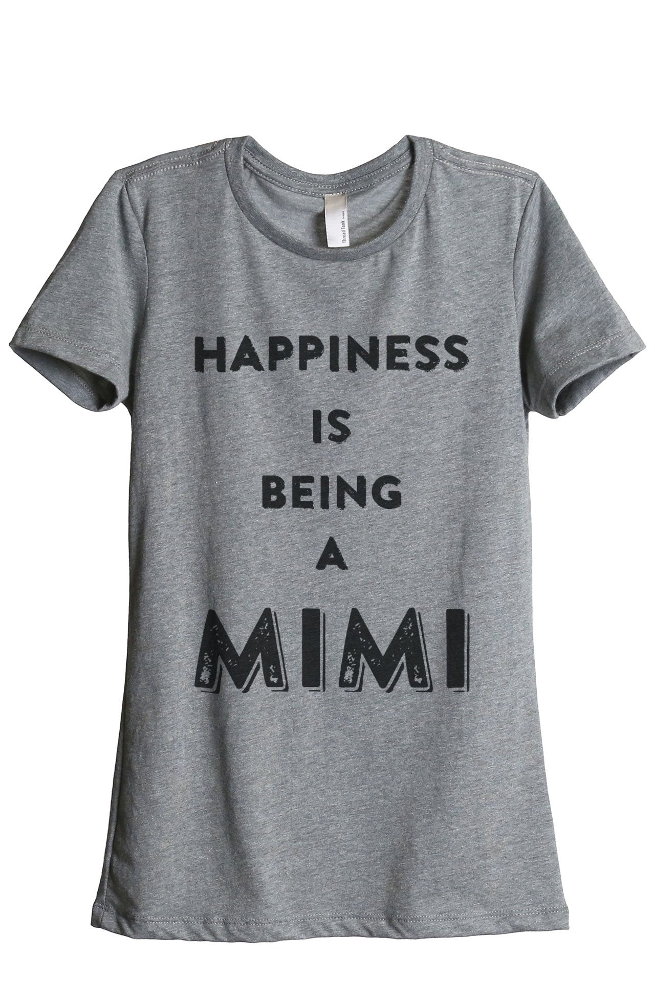 Happiness Is Being A Mimi Women Heather Grey Relaxed Crew T-Shirt Tee Top