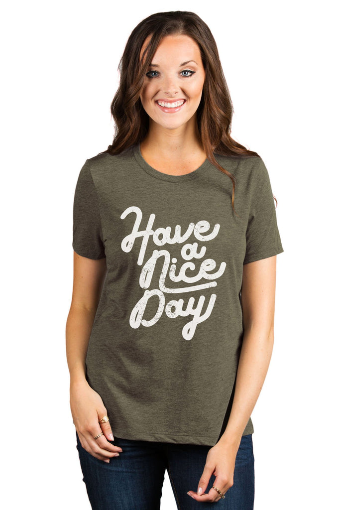 Have A Nice Day Women's Relaxed Crewneck T-Shirt Top Tee Heather Sage Model