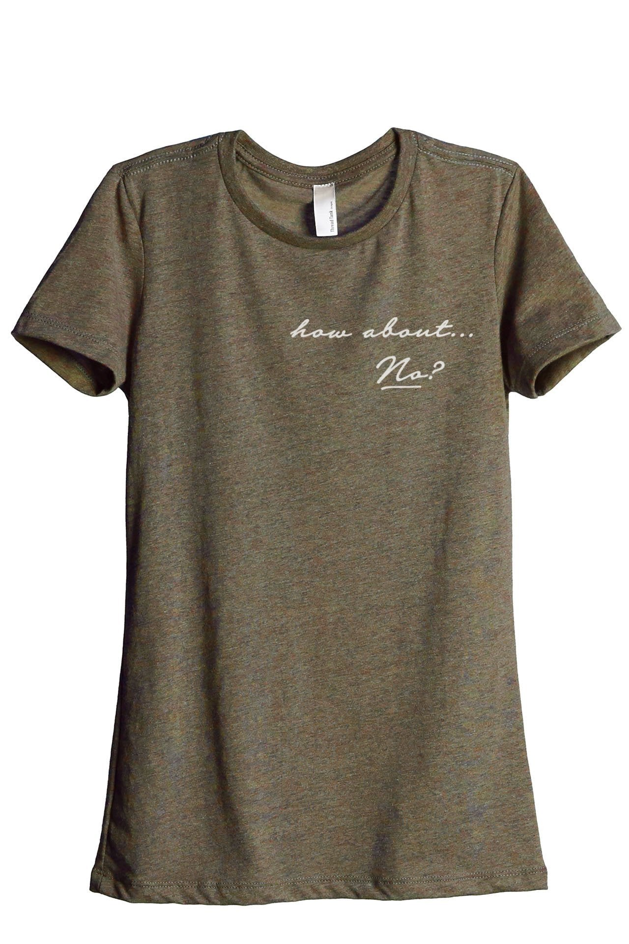 How About No Women's Relaxed Crewneck T-Shirt Top Tee Heather Sage