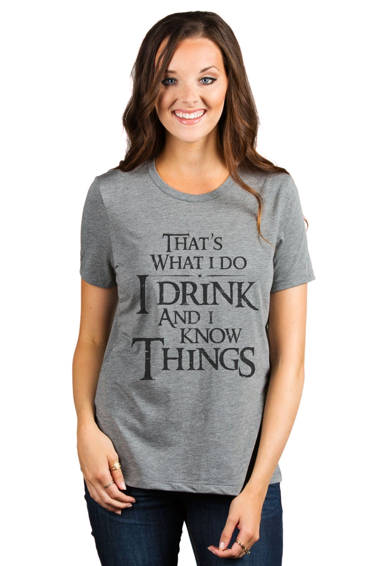 Thats What I Do I Drink And I Know Things Women's Relaxed Crewneck T-Shirt Top Tee Heather Grey