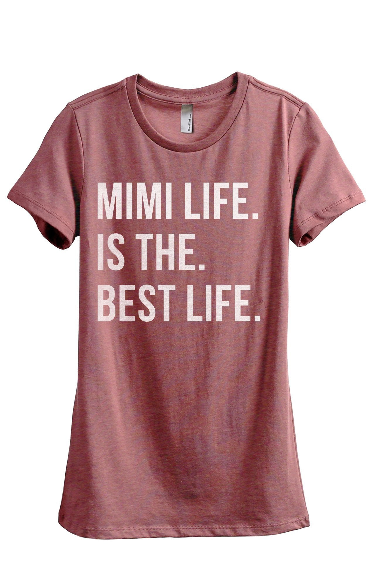 Mimi Life Is The Best Life
