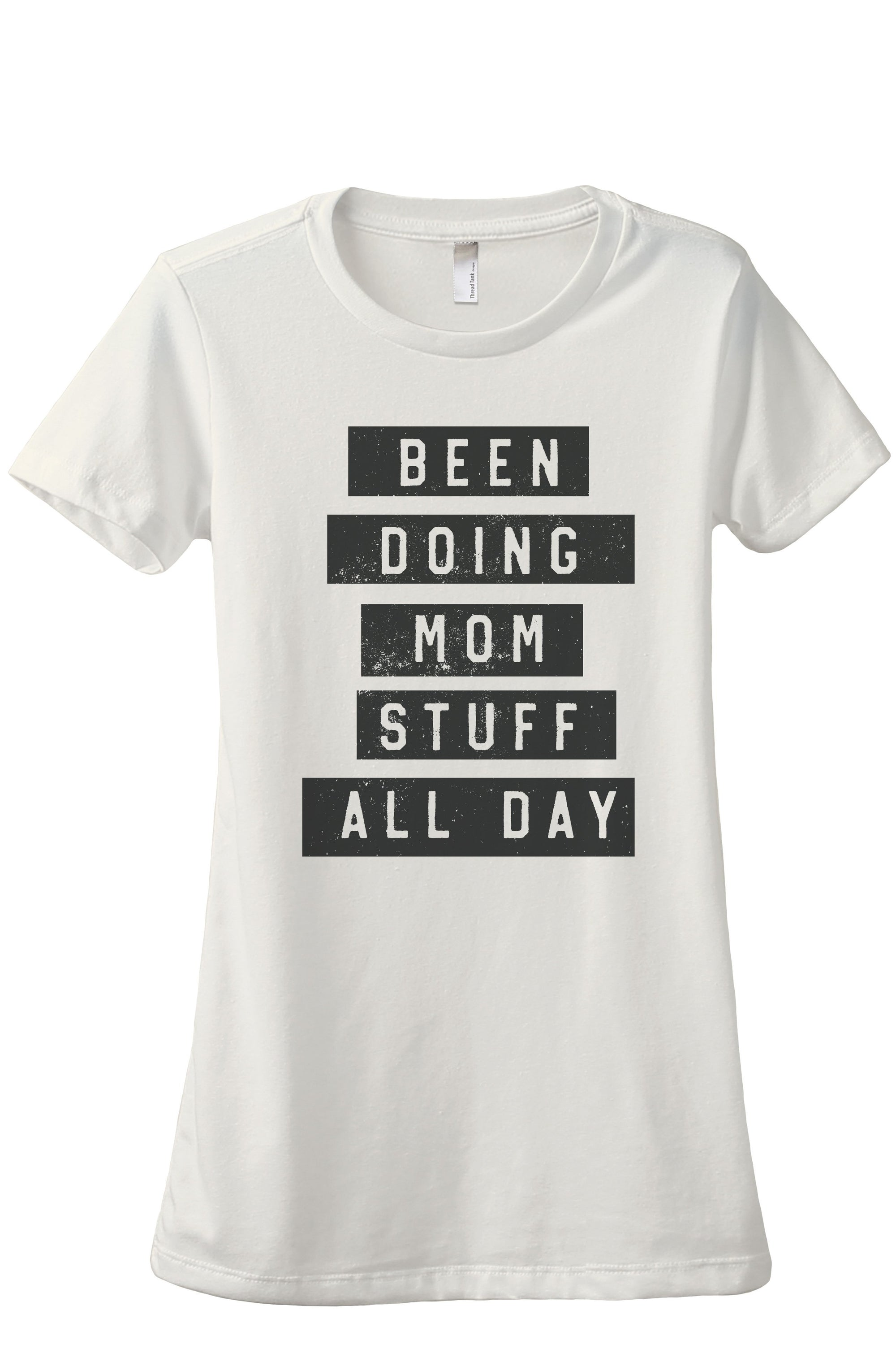 Been Doing Mom Stuff All Day Women's Relaxed Crewneck T-Shirt Top Tee Charcoal Grey