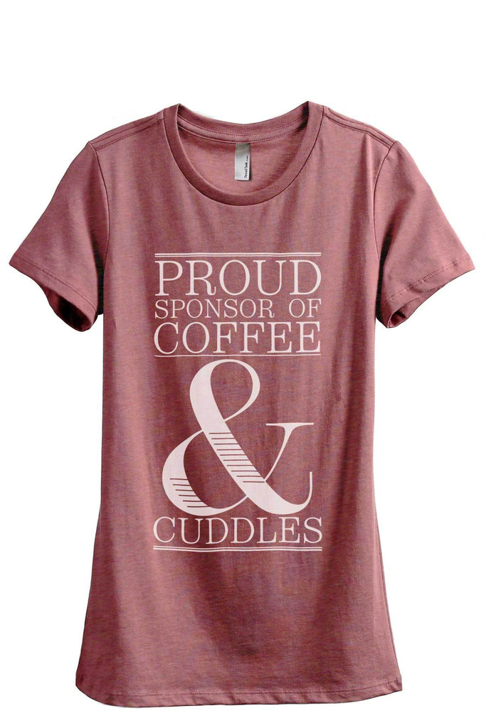 Proud Sponsor Of Coffee And Cuddles Women Heather Rouge Relaxed Crew T-Shirt Tee Top