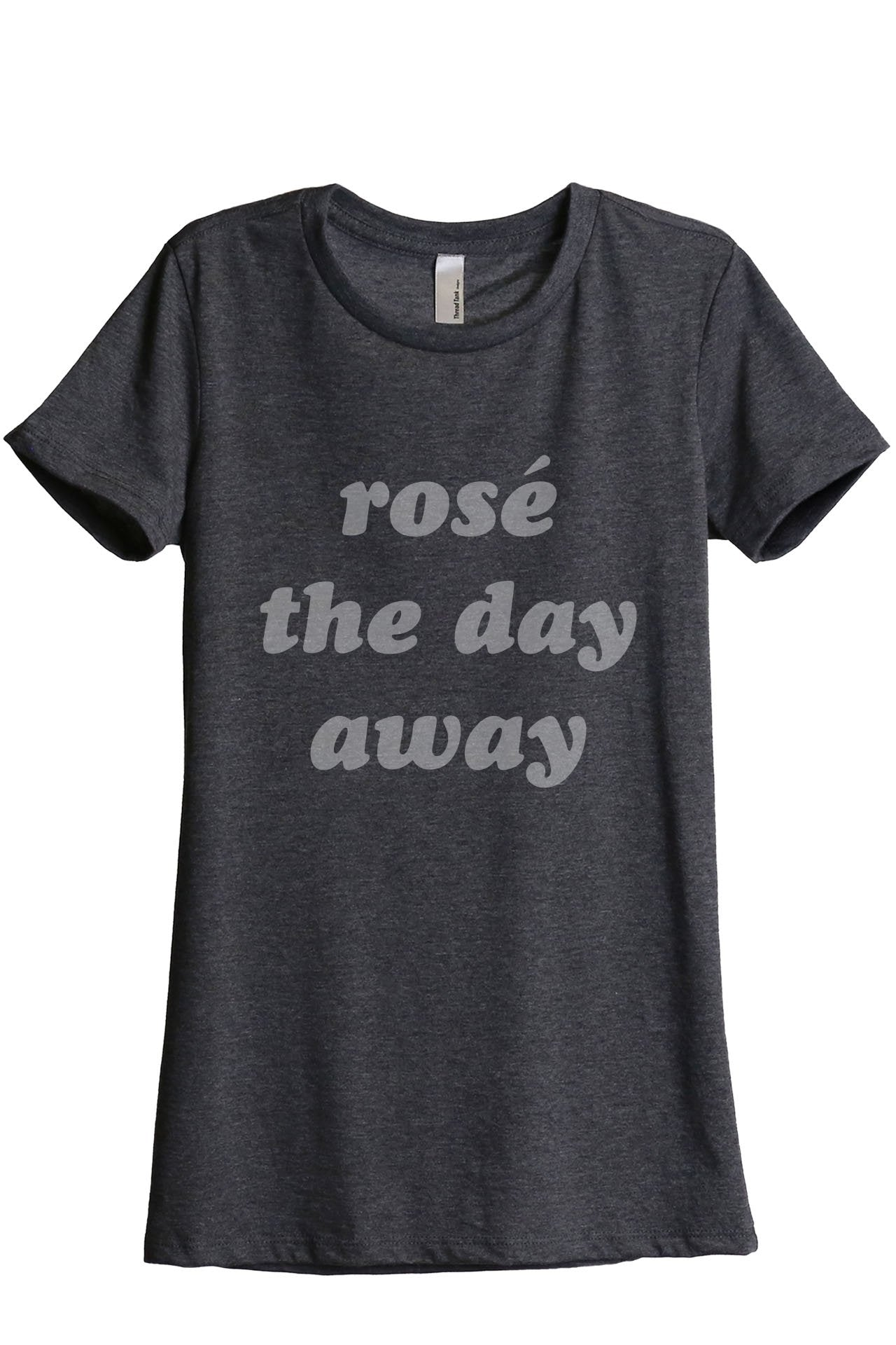 Rose The Day Away Women's Relaxed Crewneck T-Shirt Top Tee Charcoal Grey