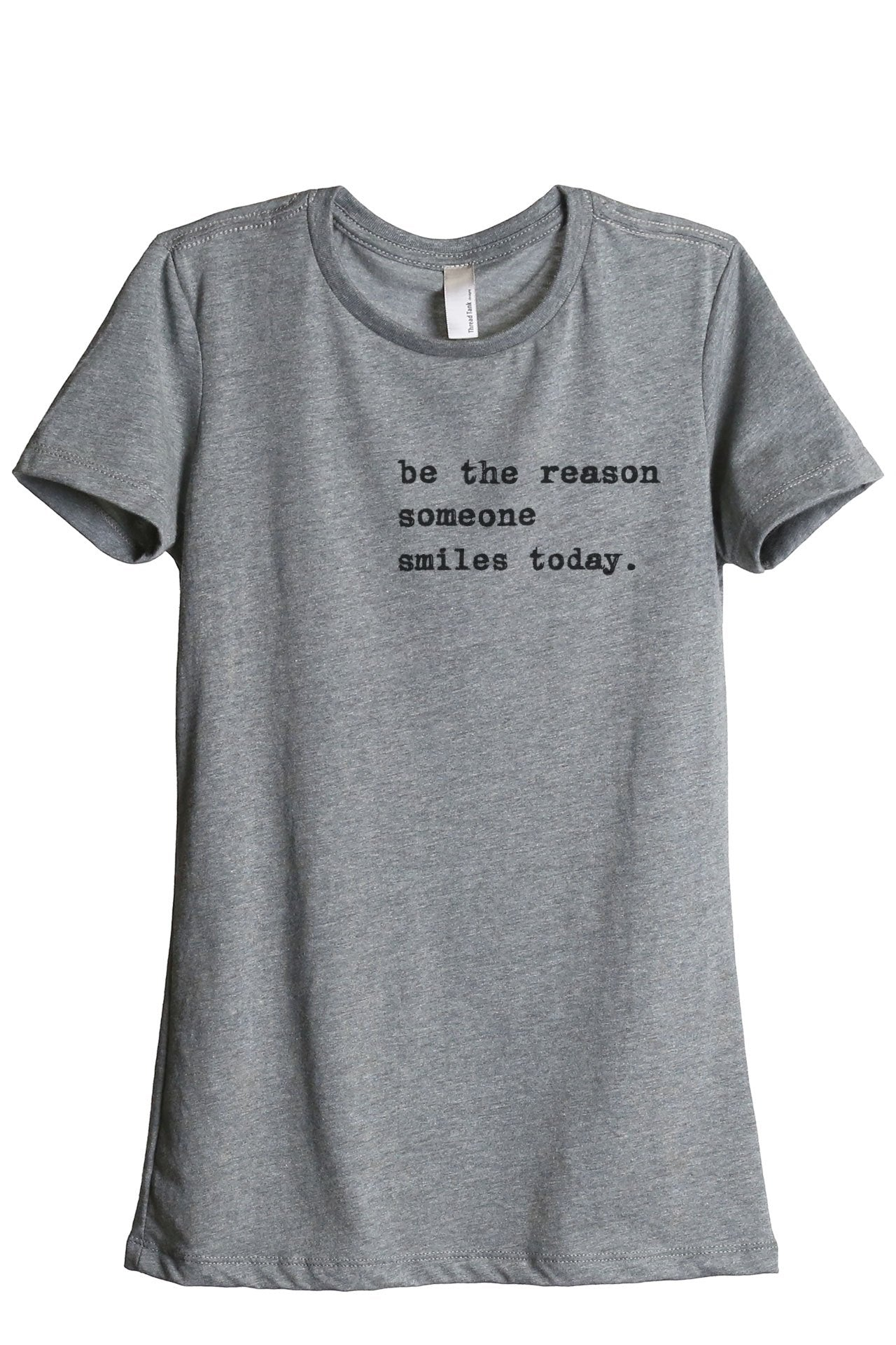 Be The Reason Someone Smiles Today - Thread Tank | Stories You Can Wear | T-Shirts, Tank Tops and Sweatshirts