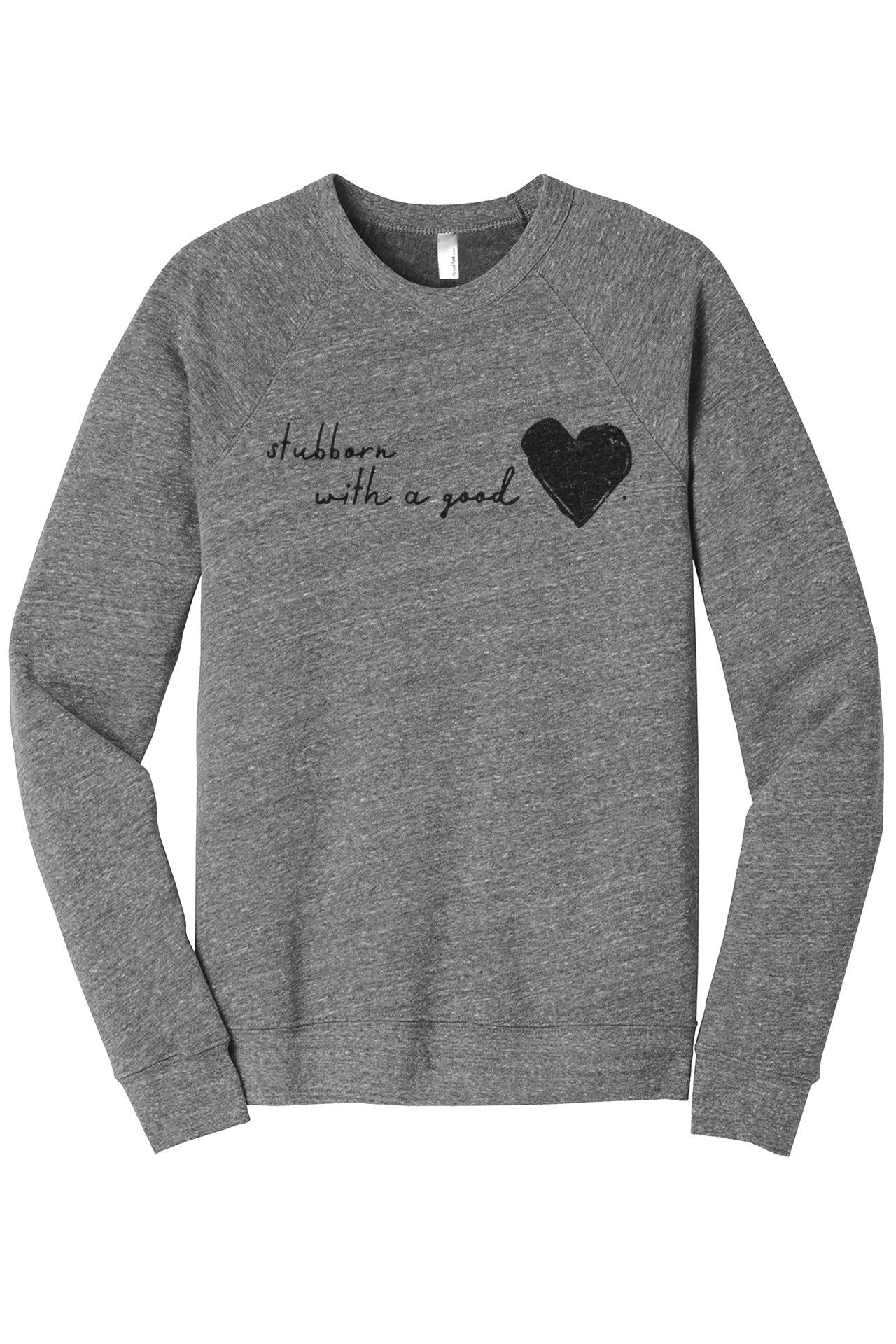 Stubborn With A Good Heart Women's Cozy Fleece Longsleeves Sweater Heather Grey FRONT