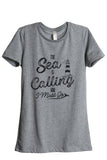 The Sea Is Calling And I Must Go Women's Relaxed Crewneck T-Shirt Top Tee Heather Grey