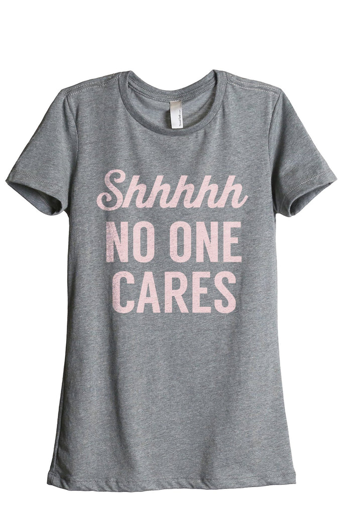 Shhhh No One Cares Women's Relaxed Crewneck T-Shirt Top Tee Heather Grey Pink Exclusive
