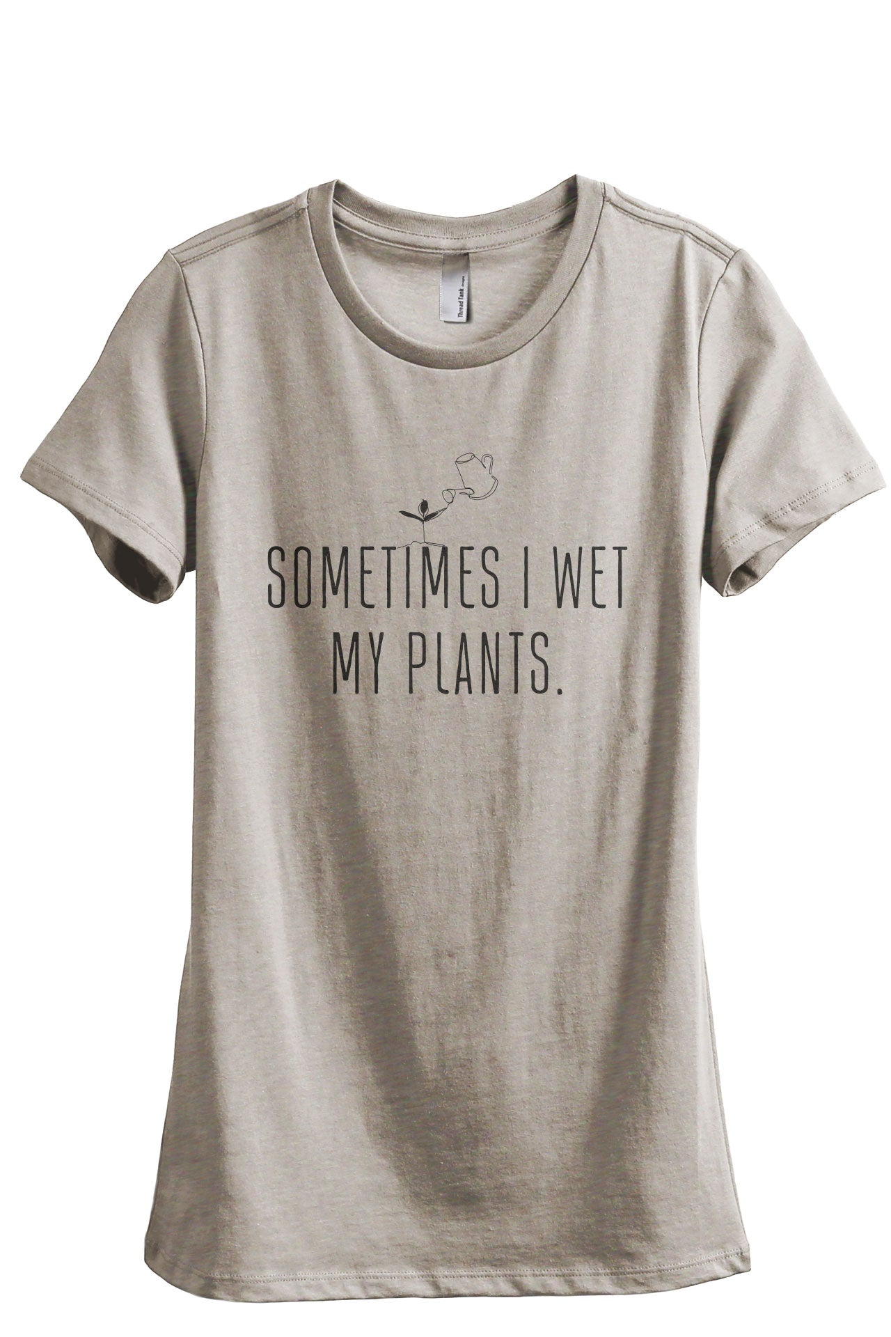 Sometimes I Wet My Plants Women's Relaxed Crewneck T-Shirt Top Tee Heather Tan