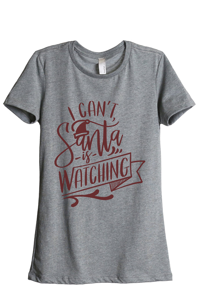 Santa Is Watching Women's Relaxed Crewneck T-Shirt Top Tee Heather Grey Scarlet Print