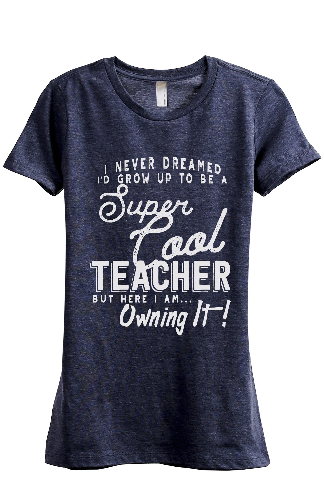 Super Cool Teacher Women's Relaxed Crewneck T-Shirt Top Tee Heather Navy