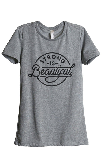 Strong Is Beautiful Women Heather Grey Relaxed Crew T-Shirt Tee Top