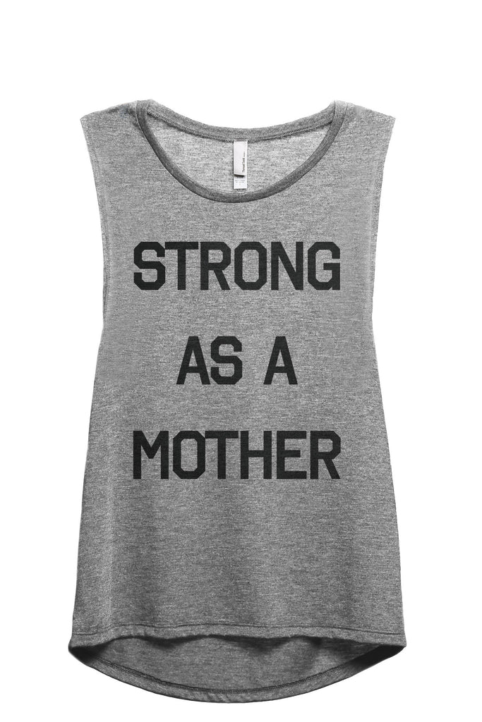 Strong As A Mother Women's Relaxed Muscle Tank Tee Heather Grey