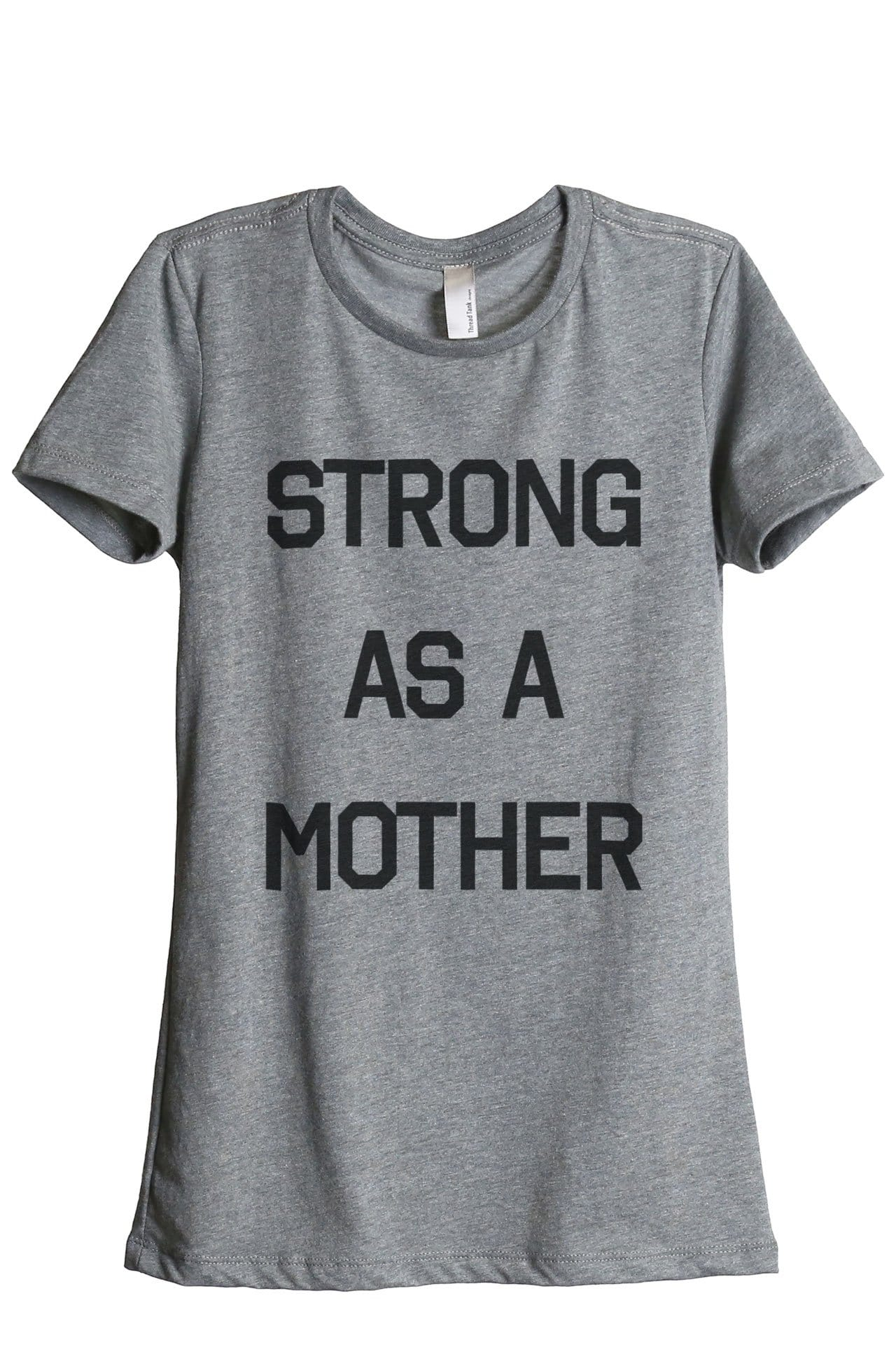Strong As A Mother Women Heather Grey Relaxed Crew T-Shirt Tee Top
