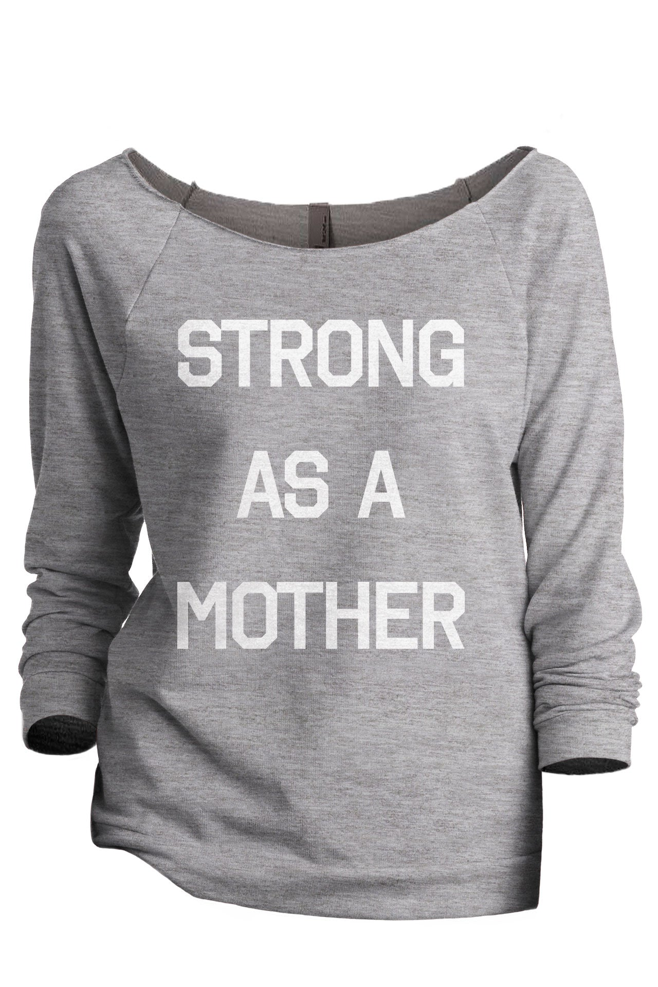 Strong As A Mother Women's Graphic Printed Lightweight Slouchy 3/4 Sleeves Sweatshirt Sport Grey