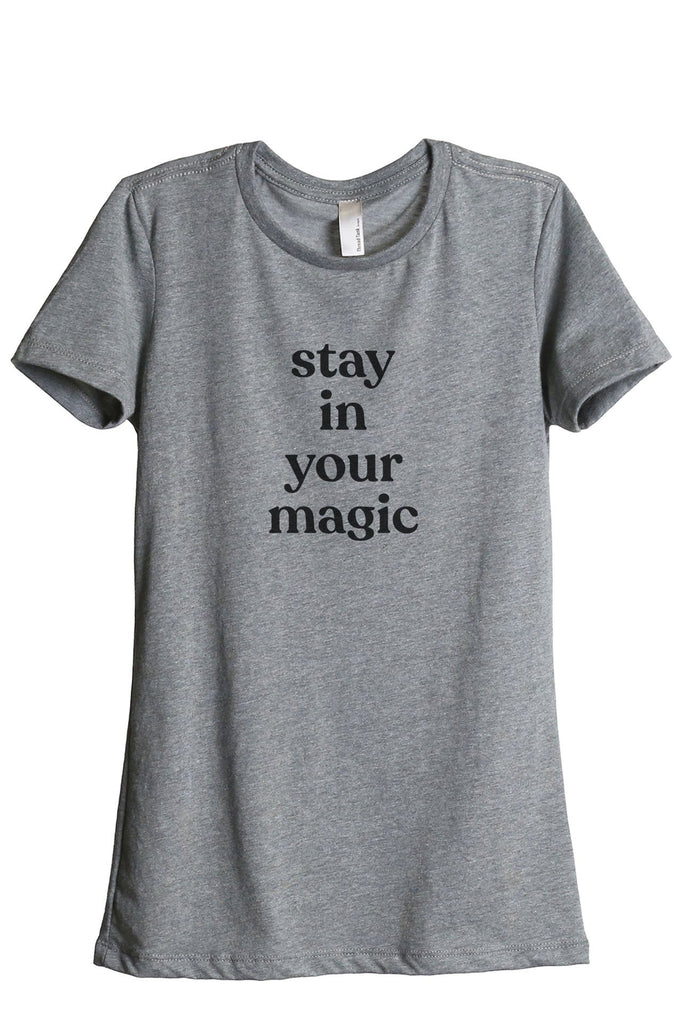 Stay In Your Magic Women's Relaxed Crewneck T-Shirt Top Tee Heather Grey