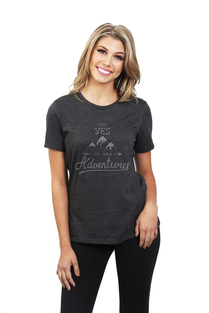 Say Yes To New Adventures Women Charcoal Grey Relaxed Crew T-Shirt Tee Top With Model