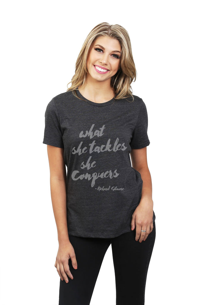 What She Tackles She Conquers Women Charcoal Grey Relaxed Crew T-Shirt Tee Top With Model