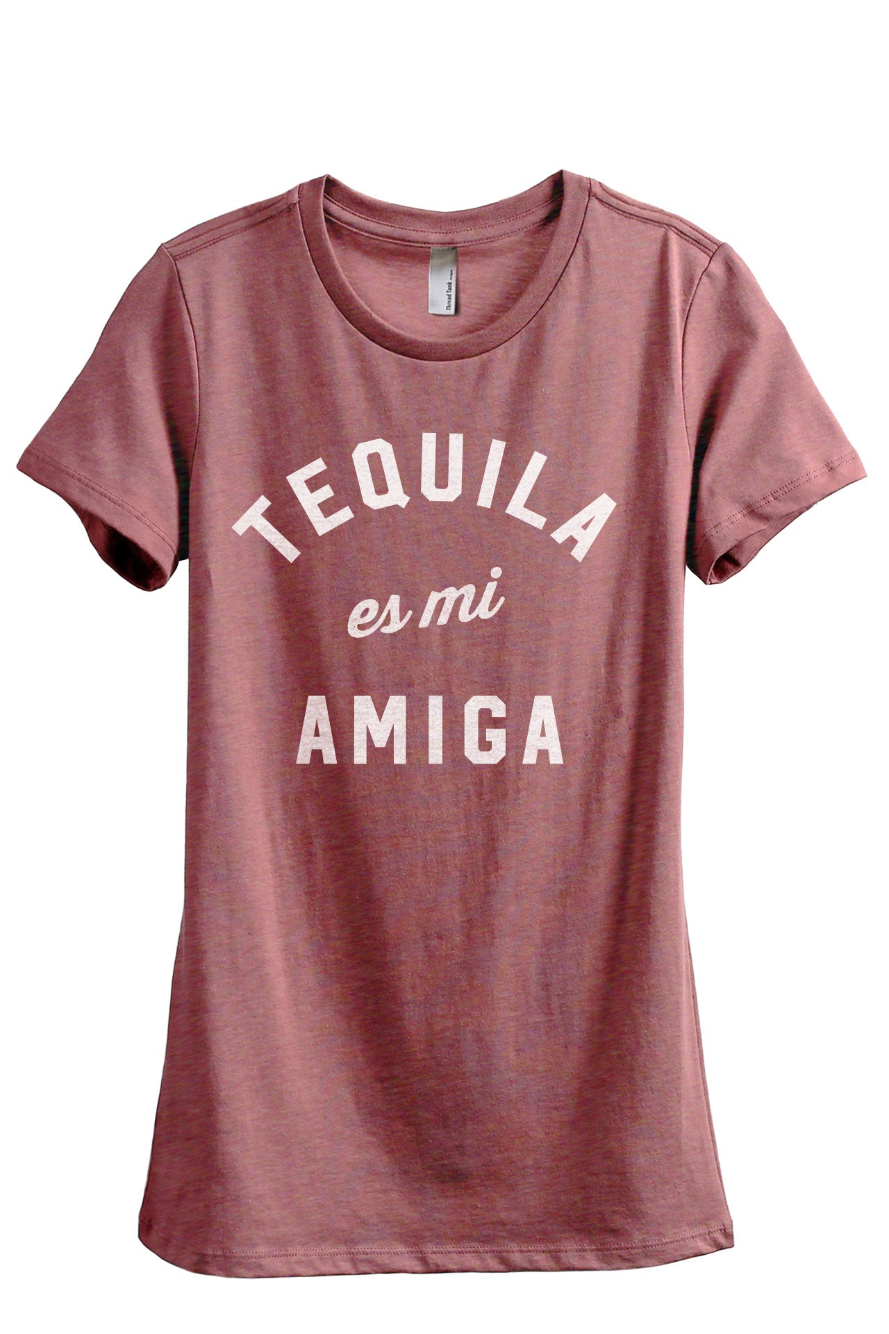 Tequila Es Mi Amiga Women's Relaxed Crewneck T-Shirt Top Tee Heather Rouge