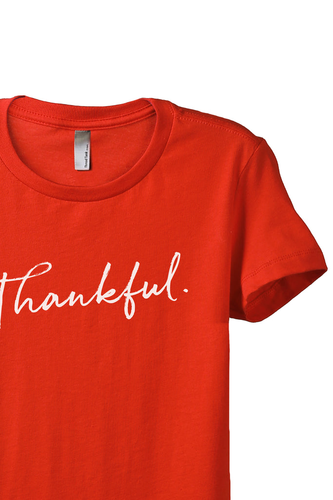Thankful Cursive Women's Relaxed Crewneck T-Shirt Top Tee Poppy Zoom Details