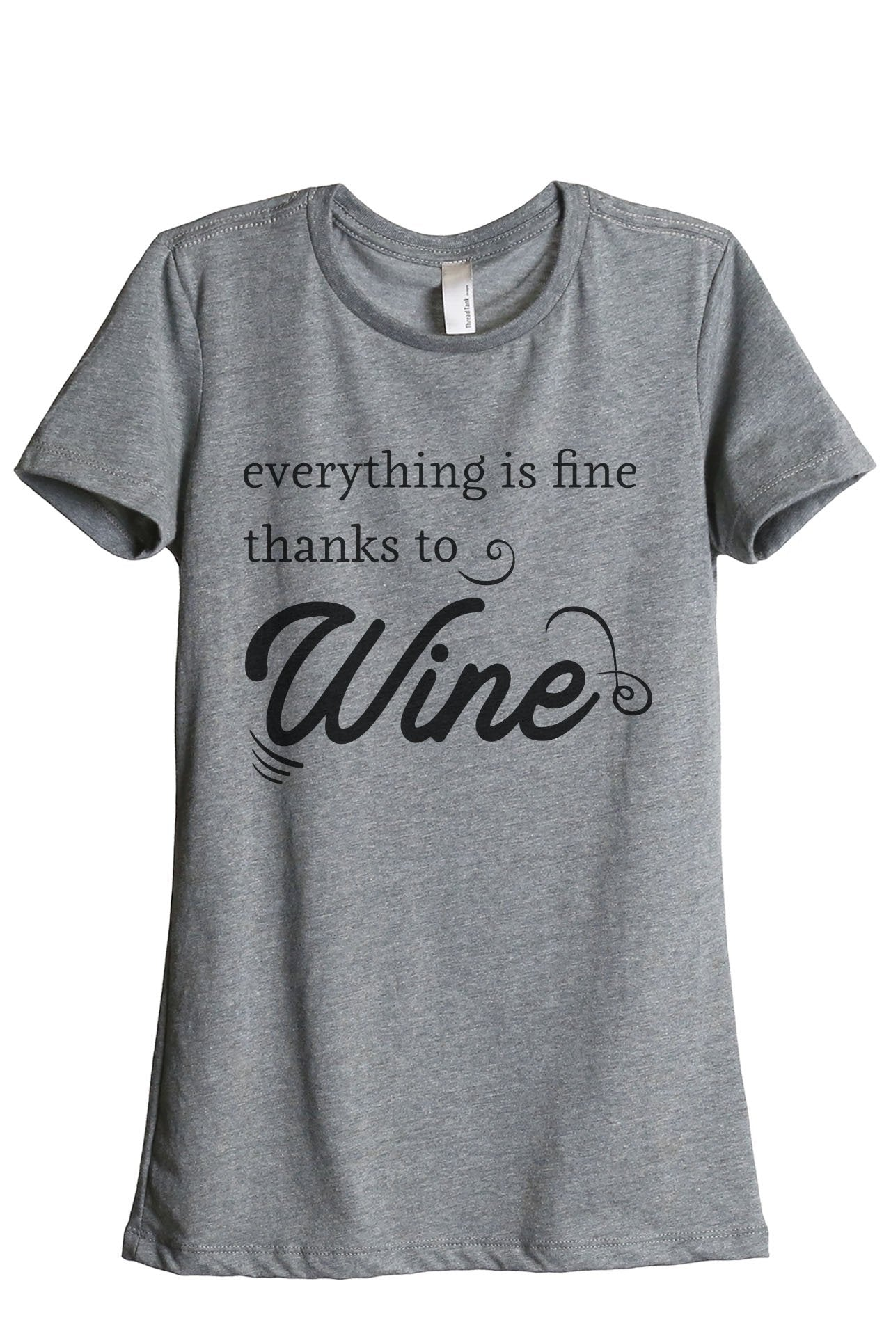Everything Is Fine Thanks To Wine - Thread Tank | Stories You Can Wear | T-Shirts, Tank Tops and Sweatshirts