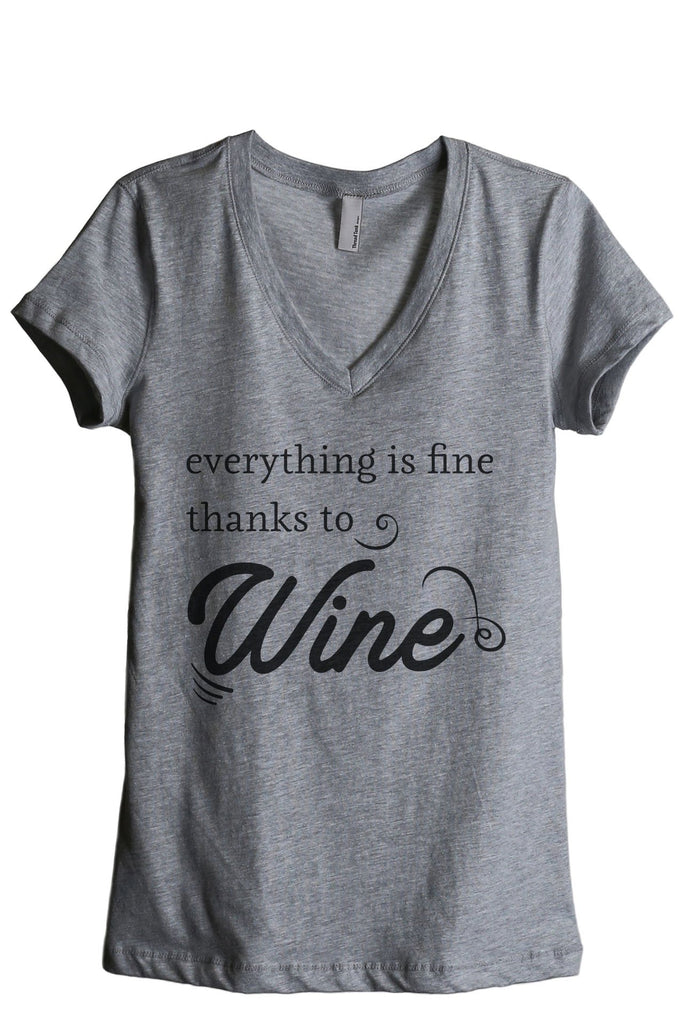 Everything Is Fine Thanks To Wine Women's Relaxed V-Neck T-Shirt Tee Heather Grey