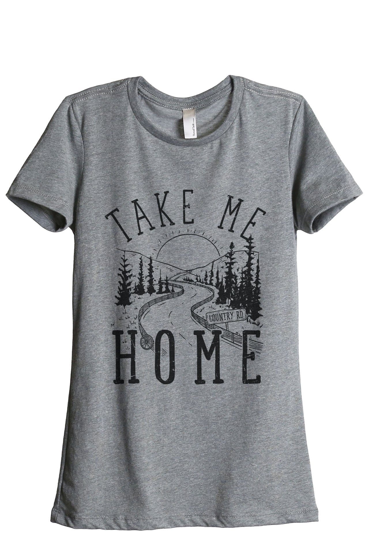 Take Me Home Country Road Women's Relaxed Crewneck T-Shirt Top Tee Charcoal Grey