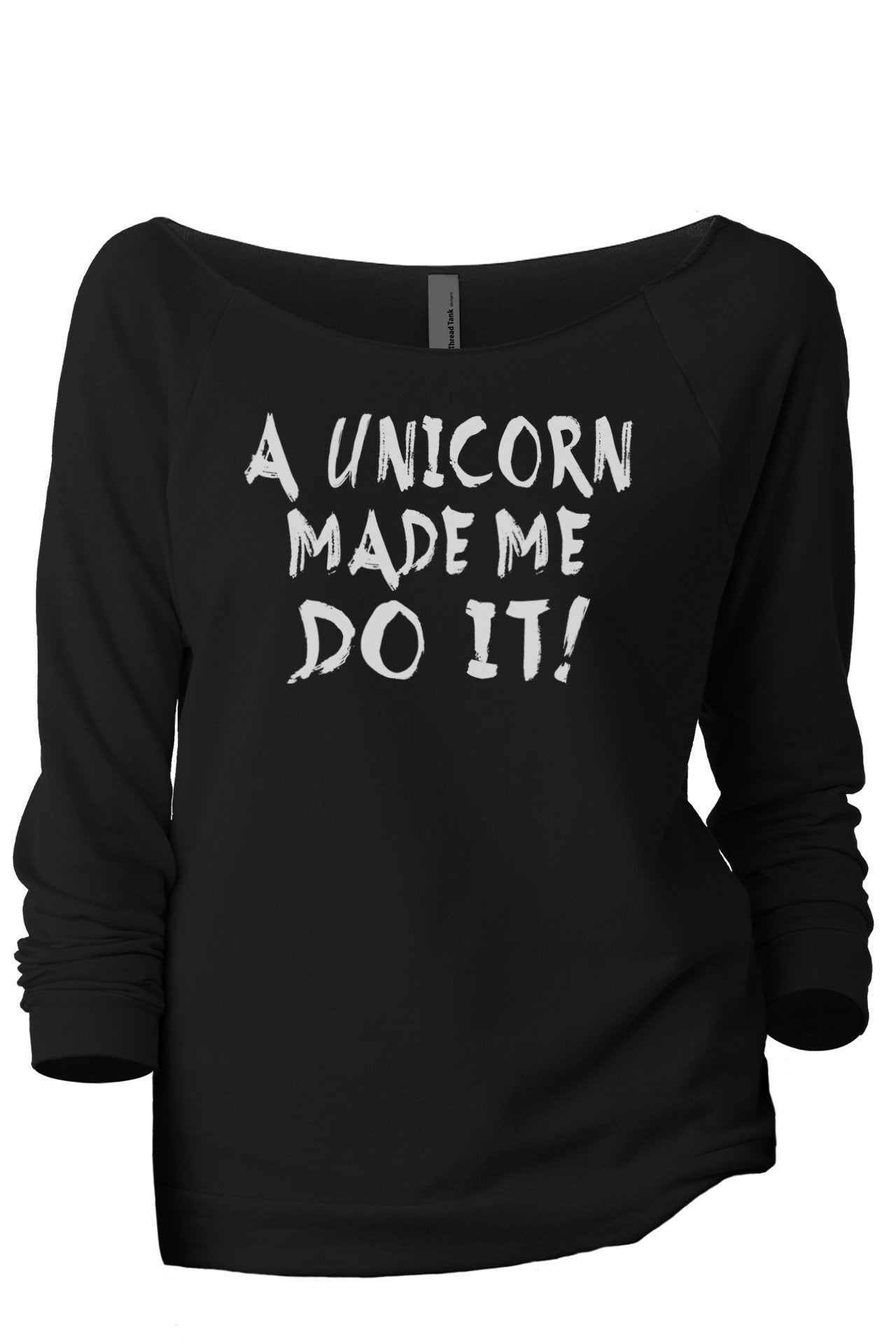 A Unicorn Made Me Do It Women's Graphic Printed Lightweight Slouchy 3/4 Sleeves Sweatshirt Sport Grey