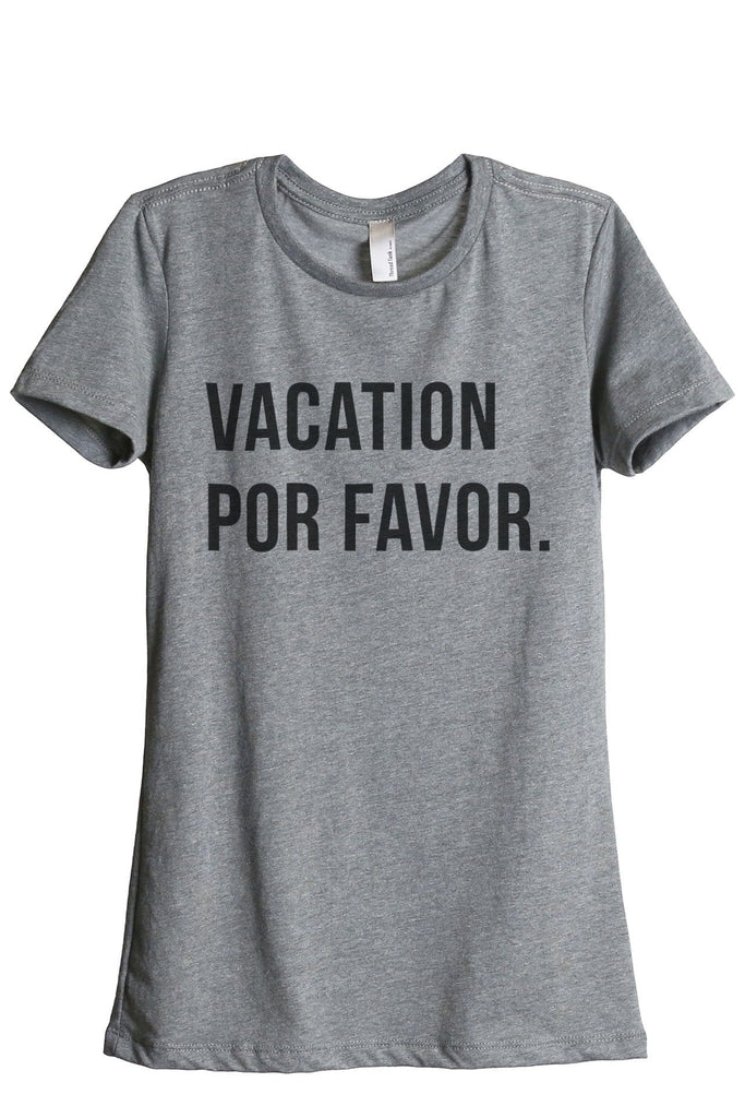 Vacation Por Favor Women Heather Grey Relaxed Crew T-Shirt Tee Top