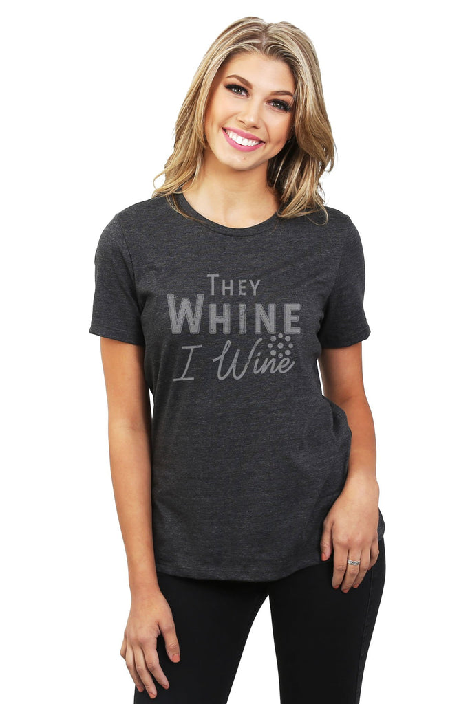 They Whine I Wine Women's Relaxed Crewneck T-Shirt Top Tee Charcoal Grey Model