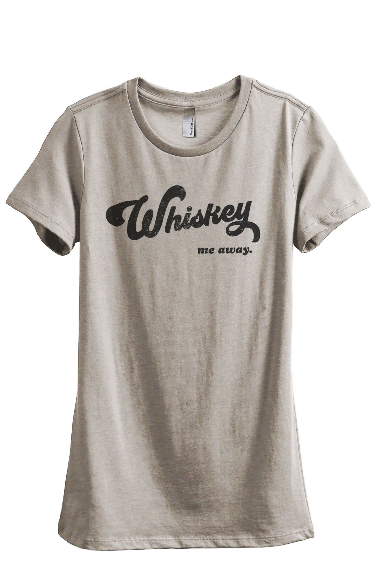 Whiskey Me Away Women's Relaxed Crewneck T-Shirt Top Tee Heather Tan