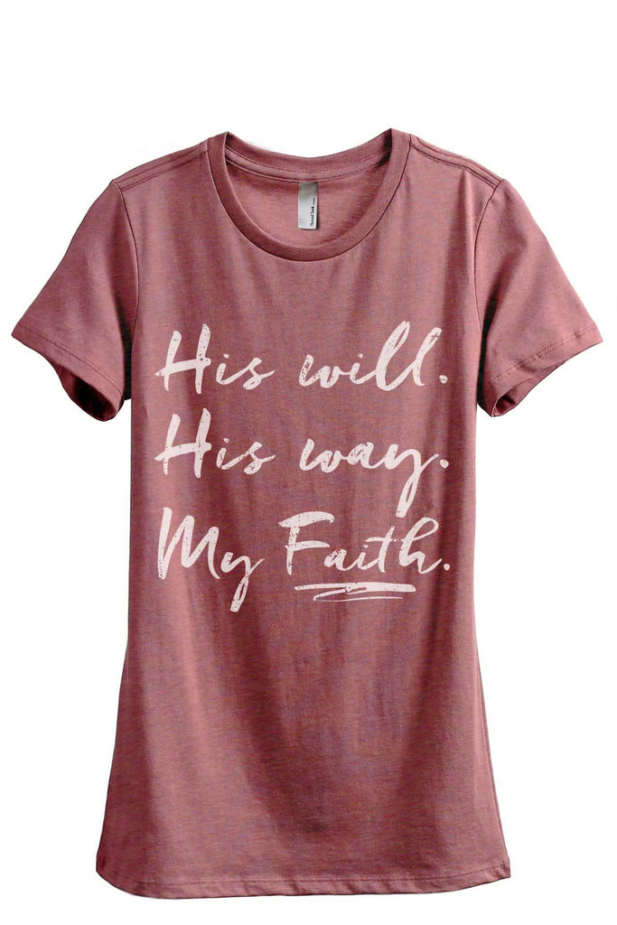 His Will His Way My Faith Women Heather Rouge Relaxed Crew T-Shirt Tee Top
